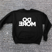 Do more unisex motivational sweatshirt black